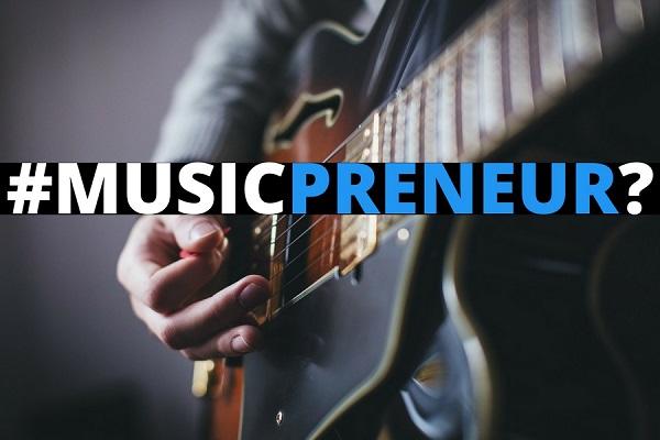 musicpreneur artiste DIY